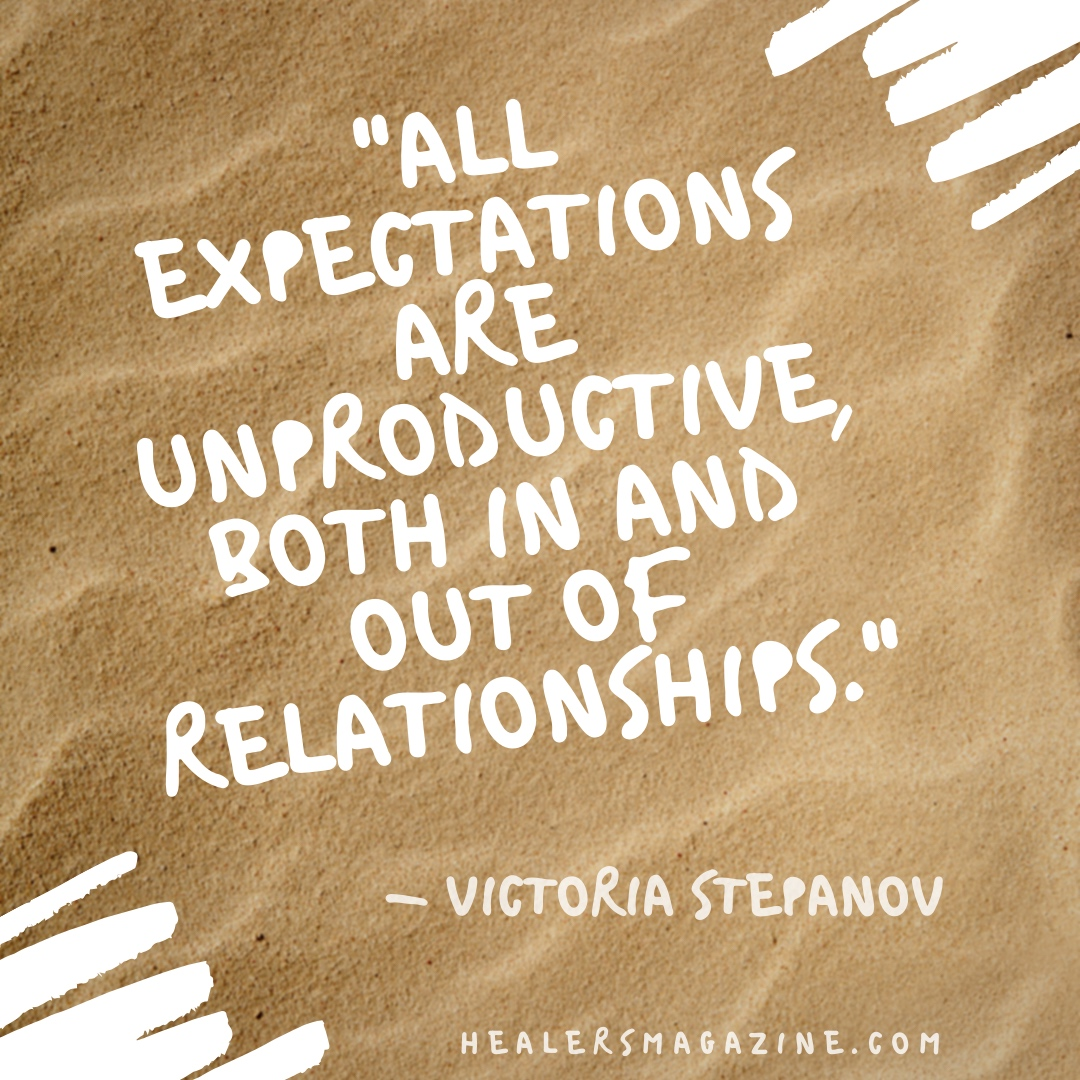 """Meme: """"All expectations are unproductive, both in and out of relationships."""""""