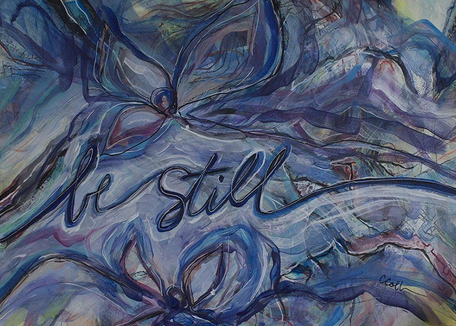 """An abstract painting with swirling questiosn and the words, """"be still."""""""