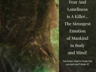 Fear and Loneliness (3)
